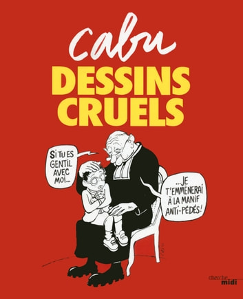Dessins cruels ebook by CABU