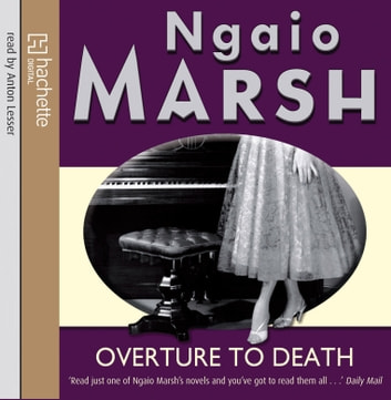 Overture To Death audiobook by Ngaio Marsh