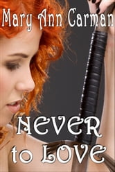 Never To Love ebook by Mary Ann Carman