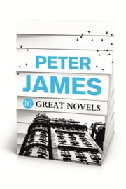 Peter James - 10 GREAT NOVELS ebook by Peter James