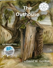 The Outhouse ebook by David W. Gordon