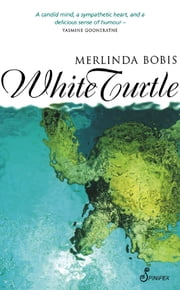 White Turtle ebook by Melinda Bobis