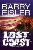 The Lost Coast ebook by Barry Eisler