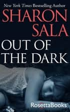 Out of the Dark ebook by Sharon Sala
