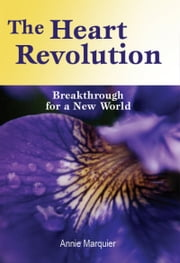 The Heart Revolution ebook by Annie Marquier