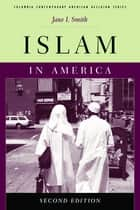 Islam in America ebook by Jane Smith