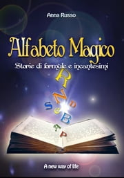 Alfabeto Magico ebook by Anna Russo