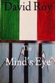The Mind's Eye ebook by David Roy