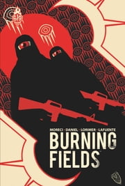 Burning Fields ebook by Michael Moreci