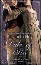 Duke of Sin ebook by Elizabeth Hoyt