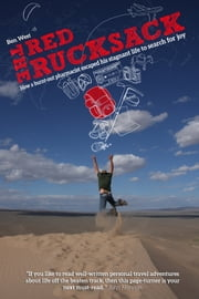 The Red Rucksack ebook by Ben J West