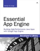 Essential App Engine ebook by Adriaan de Jonge