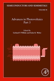 Advances in Photovoltaics: Part 3 ebook by Gerhard P. Willeke,Eicke R. Weber