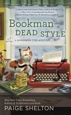 Bookman Dead Style ebook by Paige Shelton