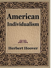 American Individualism ebook by Herbert Hoover