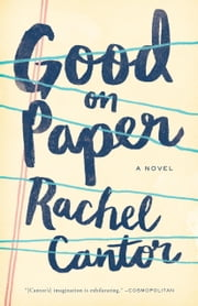 Good on Paper ebook by Rachel Cantor