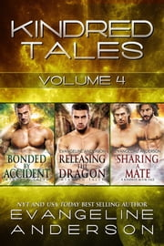 Kindred Tales Box Set Volume Four ebook by Evangeline Anderson