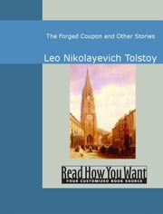 The Forged Coupon And Other Stories ebook by Leo Nikolayevich Tolstoy