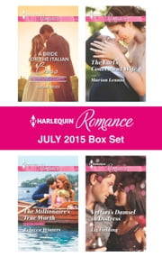 Harlequin Romance July 2015 Box Set - A Bride for the Italian Boss\The Millionaire's True Worth\The Earl's Convenient Wife\Vettori's Damsel in Distress ebook by Susan Meier,Rebecca Winters,Marion Lennox,Liz Fielding