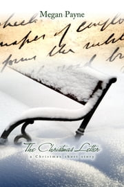 The Christmas Letter: a short story ebook by Megan Payne
