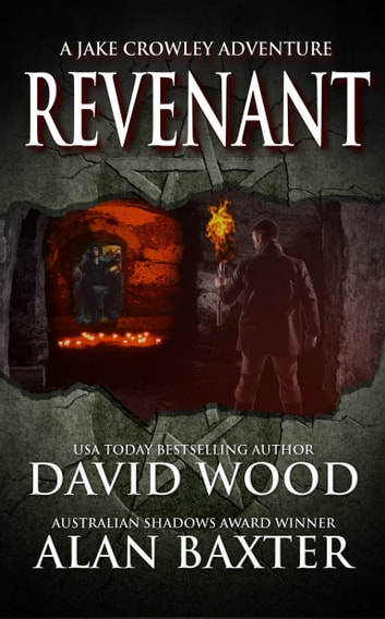 Revenant - A Jake Crowley Adventure ebook by David Wood