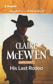 His Last Rodeo ebook by Claire McEwen