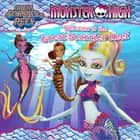 Monster High: Welcome to the Great Scarrier Reef ebook by Margaret Green