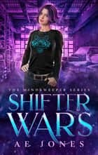 Shifter Wars ebook by