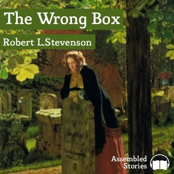 The Wrong Box audiobook by Robert L. Stevenson