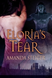 Elorias Tear ebook by Amanda Steiger