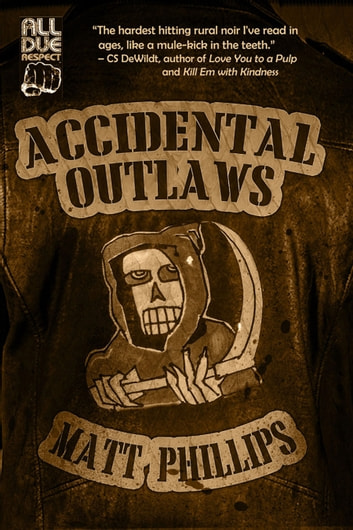 Accidental Outlaws ebook by Matt Phillips