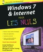 Windows 7 et internet Ed Explorer 9 Pour les nuls ebook by Andy RATHBONE, John R. LEVINE