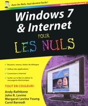 Windows 7 et internet Ed Explorer 9 Pour les nuls ebook by John R. Levine, Andy RATHBONE