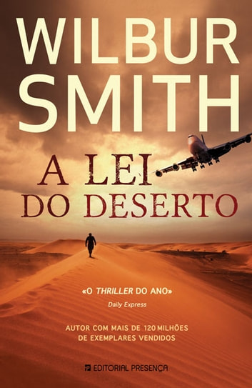 A Lei do Deserto ebook by Wilbur Smith