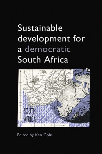 Sustainable Development for a Democratic South Africa ebook by