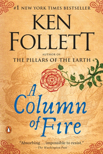 A Column of Fire - A Novel ebook by Ken Follett