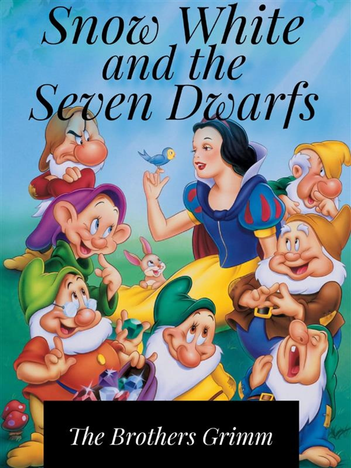 Snow White And The Seven Dwarfs Ebook By The Brothers Grimm 9788834145166 Rakuten Kobo United States