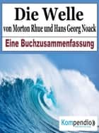 Die Welle von Morton Rhue und Hans Georg Noack ebook by Alessandro Dallmann, Robert Sasse, Yannick Esters