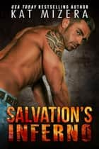 Salvation's Inferno ebook by Kat Mizera