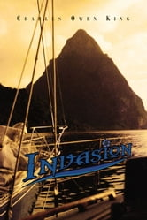 INVASION ebook by Charles Owen King