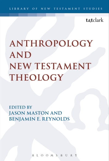 Anthropology and New Testament Theology ebook by