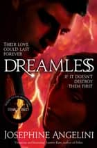 Dreamless: The Starcrossed Trilogy 2 ebook by Josephine Angelini