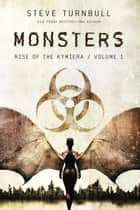 Monsters - Rise of the Kymiera, #1 ebook by Steve Turnbull