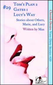 Very Dirty Stories #29 ebook by Max Cherish