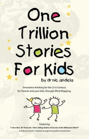 One Trillion Stories for Kids ebook by Dr. Nic Andela