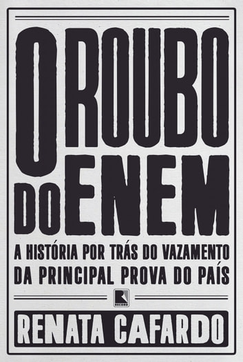 O roubo do Enem ebook by Renata  Cafardo