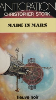 Made in Mars ebook by Christopher Stork