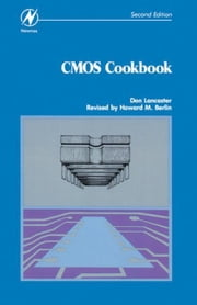 CMOS Cookbook ebook by LANCASTER, DON