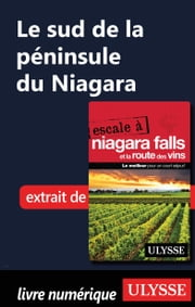 Le sud de la péninsule du Niagara ebook by Collectif Ulysse
