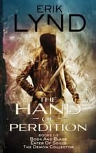 The Hand of Perdition Series Books 1-3 ebook by Erik Lynd